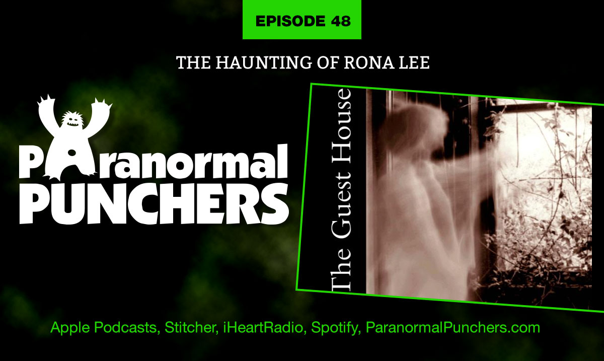 Outstanding Ep 48 The Haunting Of Rona Lee Paranormal Punchers Evergreenethics Interior Chair Design Evergreenethicsorg