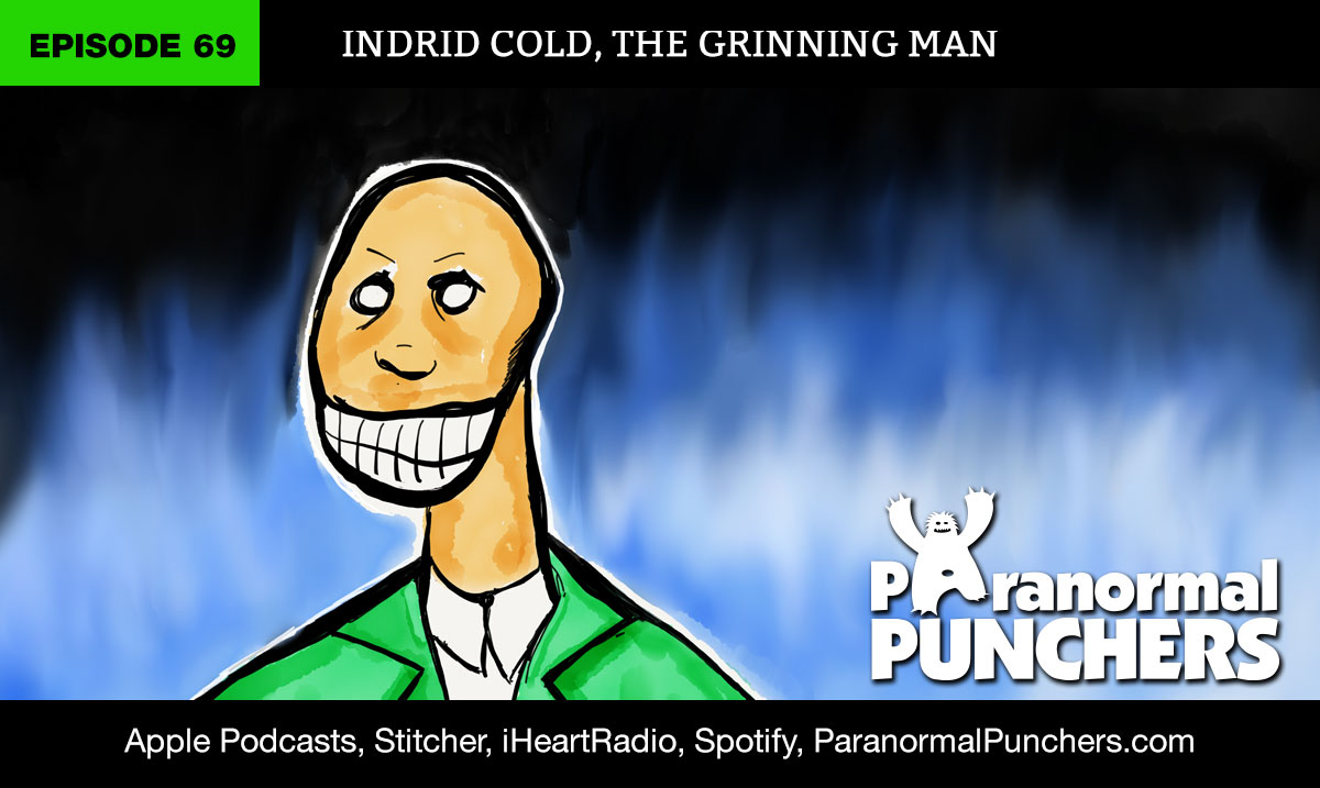 Indrid Cold Mothman Aliens Paranormal Podcast