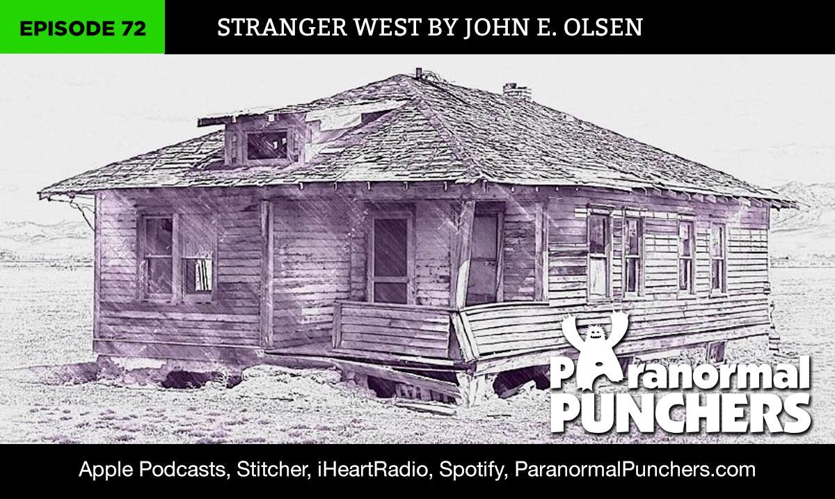 John Olsen Stranger West Paranormal