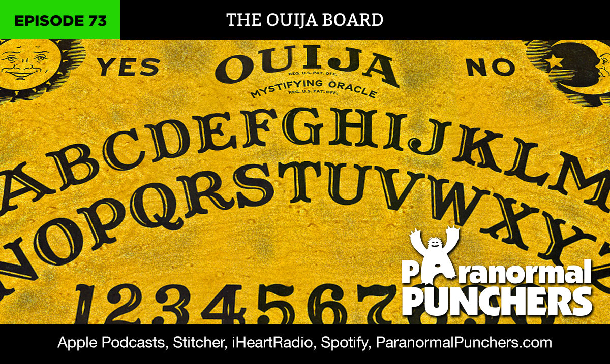 Ouija Board Supernatural Demons Paranormal Podcast