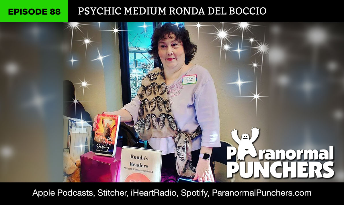Paranormal Punchers talk with Psychic Medium Ronda Del Boccio