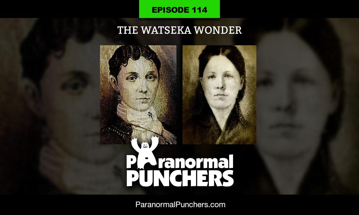 Episode 114 The Watseka Wonder