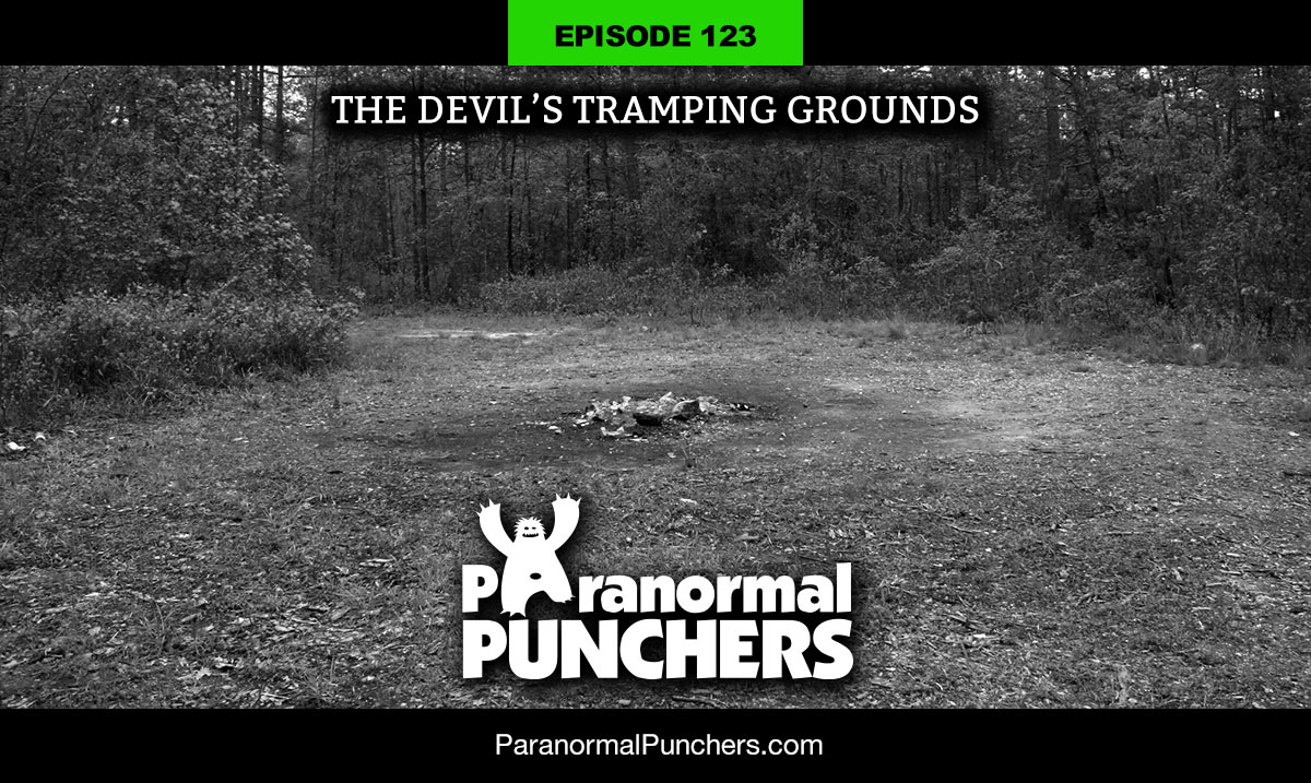 The Devil's Tramping Grounds